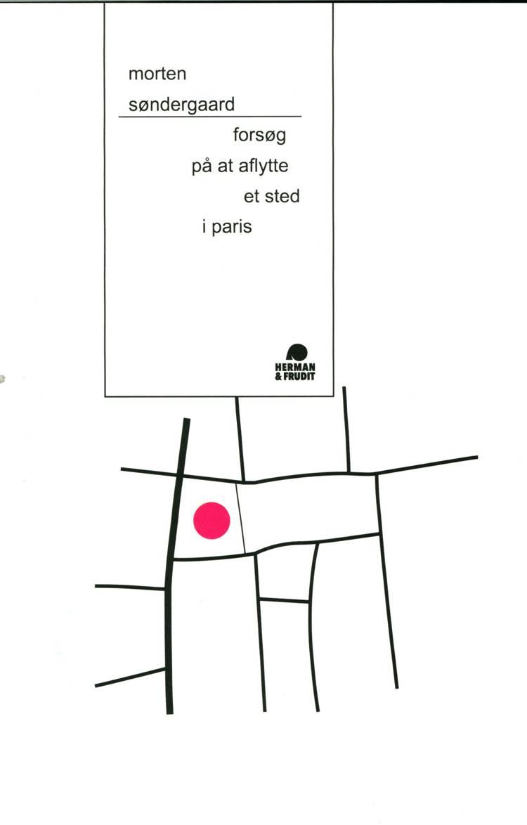 Forsøg på at aflytte et sted i Paris af Morten Søndergaard