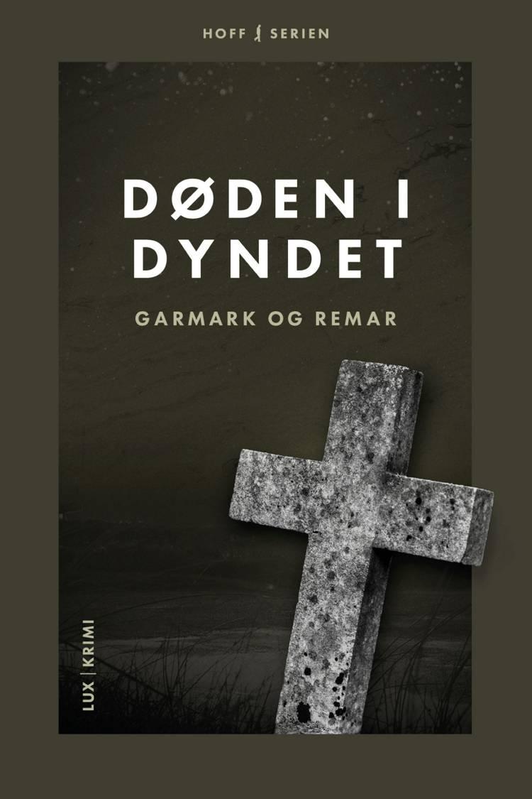 Døden i Dyndet af Morten Remar, David Garmark og Stephan Garmark