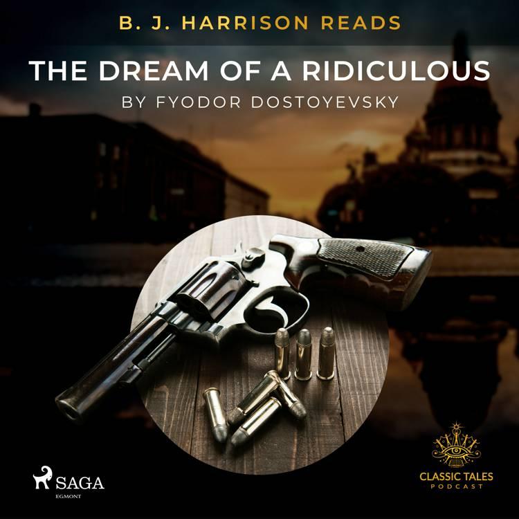 B. J. Harrison Reads The Dream of a Ridiculous Man af F. M. Dostojevskij