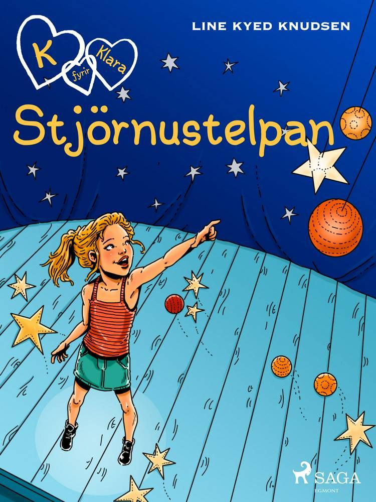 K fyrir Klara 10 - Stjörnustelpan af Line Kyed Knudsen