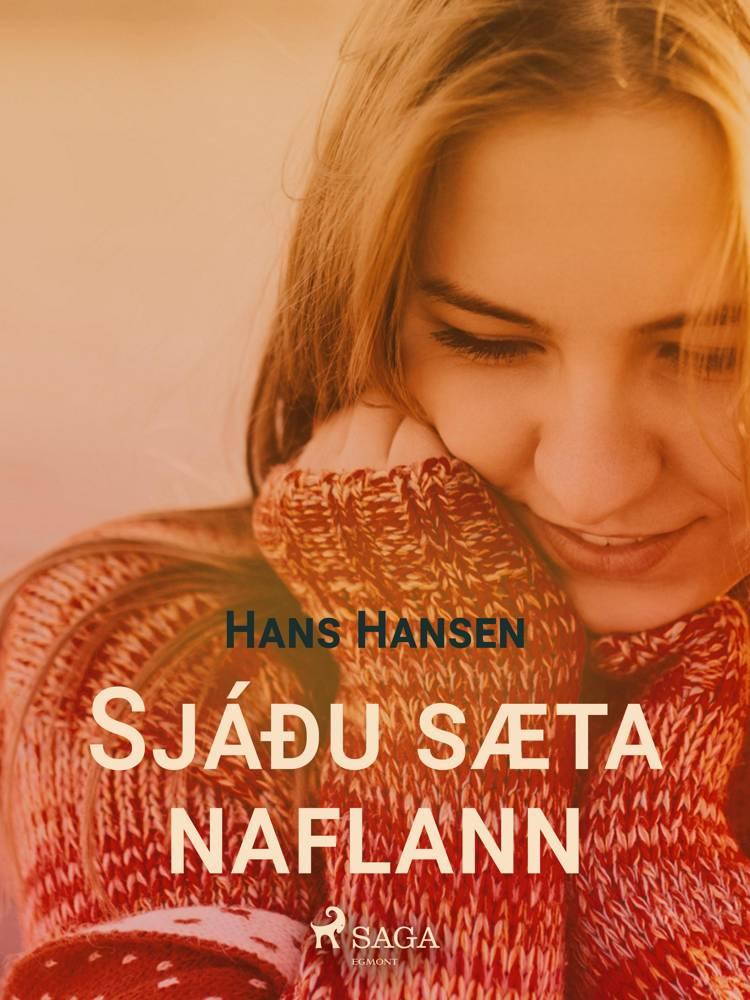 Sjáðu sæta naflann minn af Hans Hansen