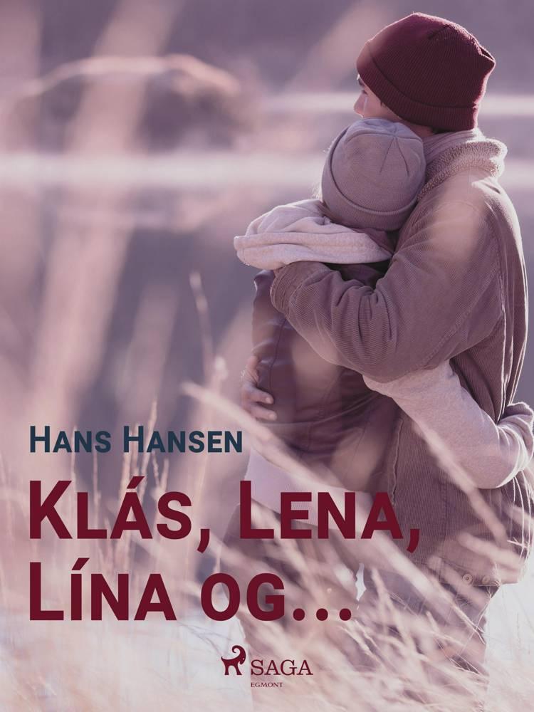 Klás, Lena, Lína og ... af Hans Hansen