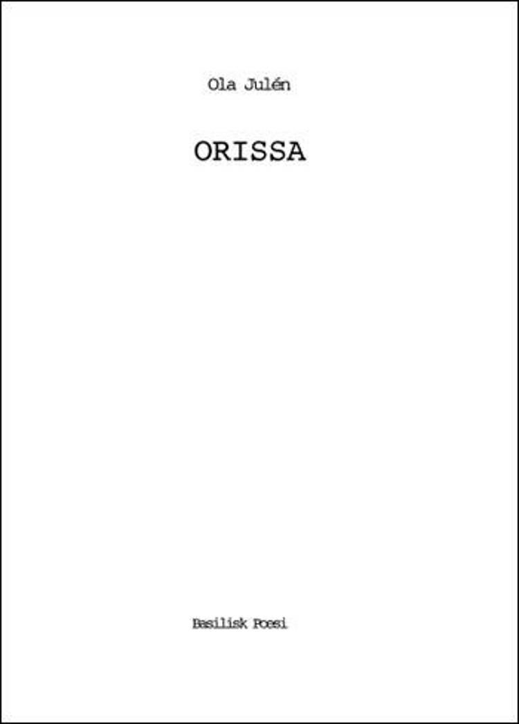 Orissa af Ola Julén