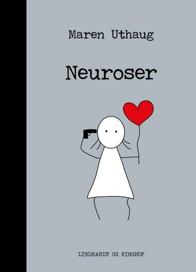 Striber på højkant 6: Neuroser af Maren Uthaug