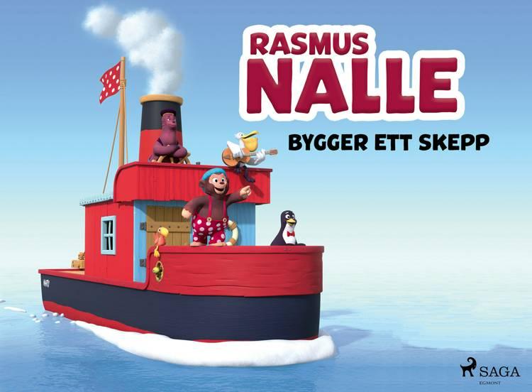 Rasmus Nalle bygger ett skepp af Vilhelm Hansen og Carla Hansen