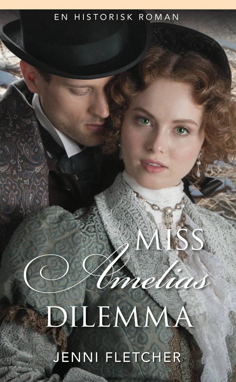 Miss Amelias dilemma af Jenni Fletcher