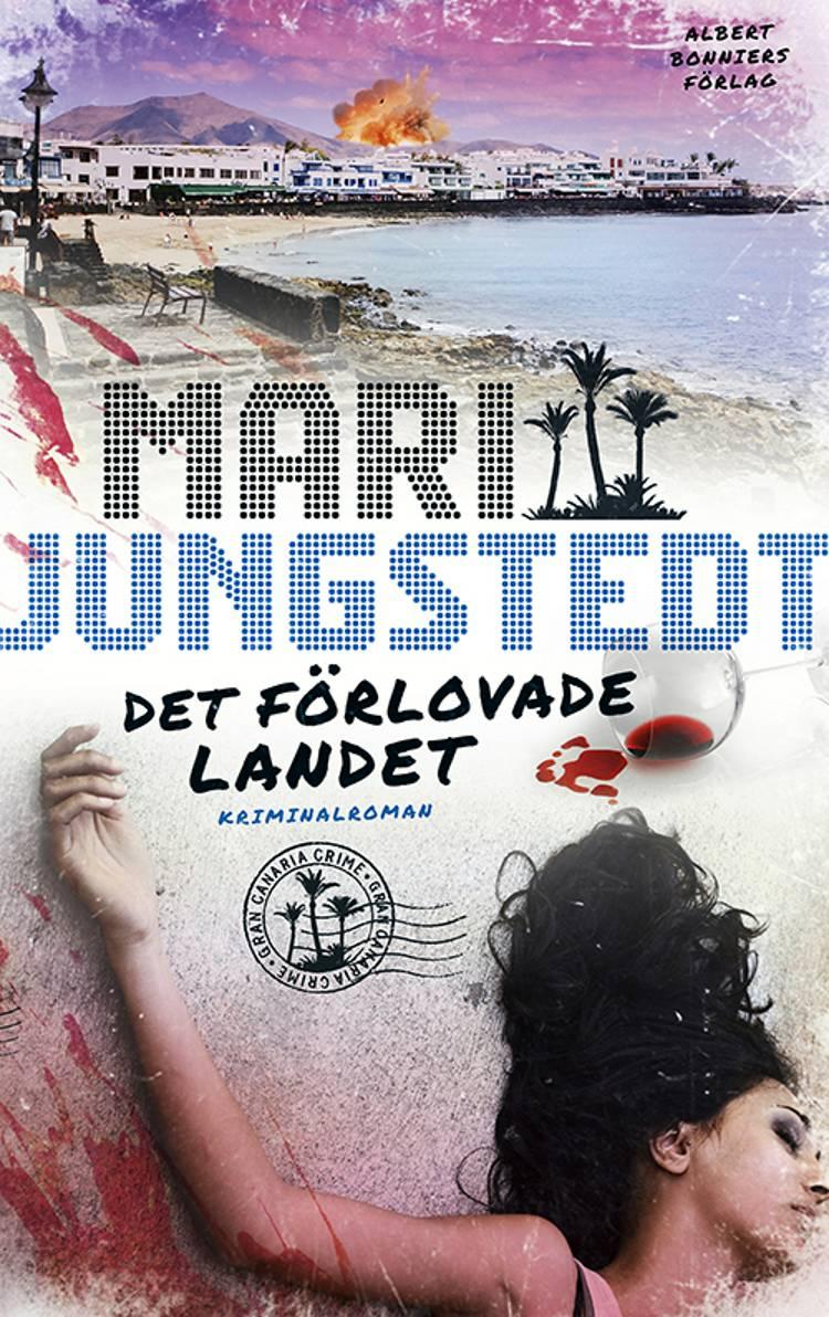 Det förlovade landet af Mari Jungstedt