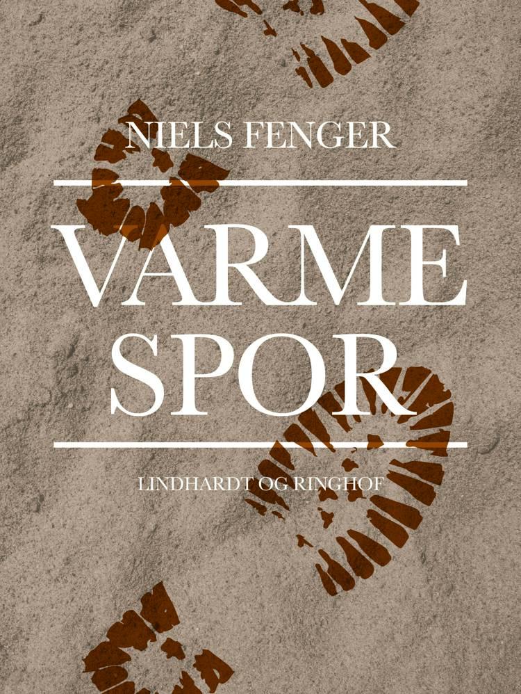 Varme spor af Niels Fenger