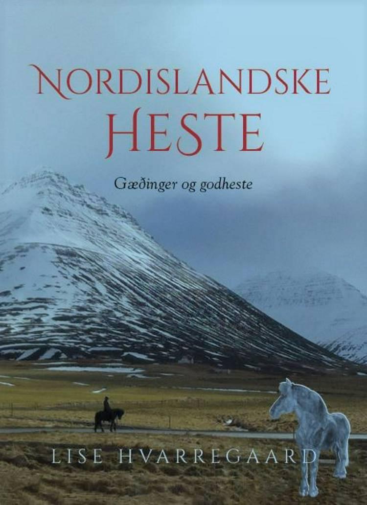 Nordislandske heste af Lise Hvarregaard
