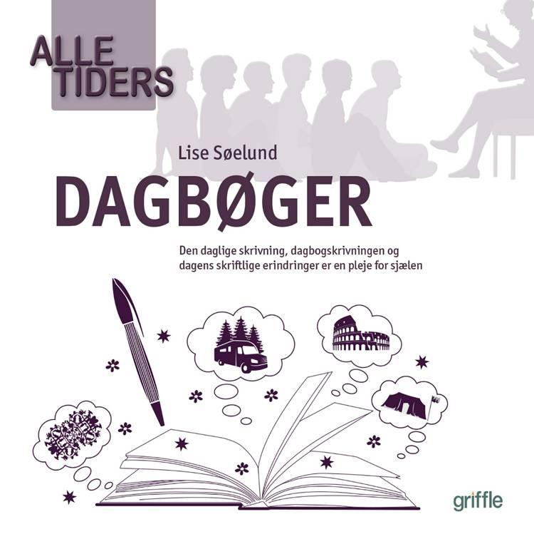 Alle tiders dagbøger af Lise Søelund