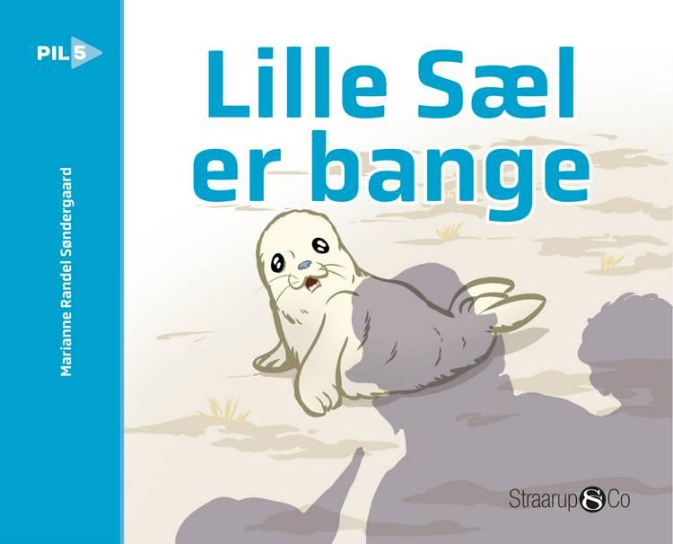 Lille sæl er bange af Marianne Randel Søndergaard