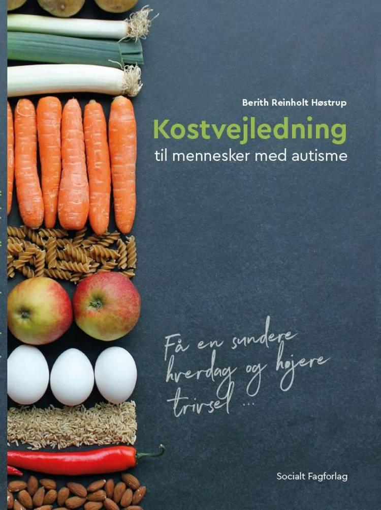 Kostvejledning til mennesker med autisme af Berith Reinholt Høstrup