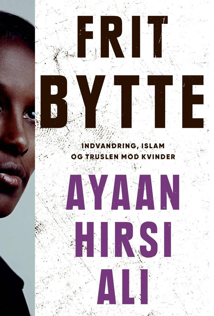 Frit bytte af Ayaan Hirsi Ali