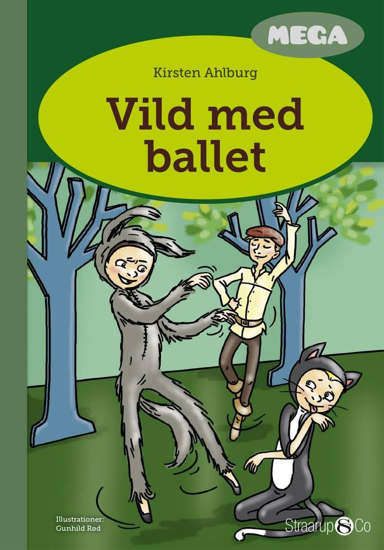 Vild med ballet af Kirsten Ahlburg