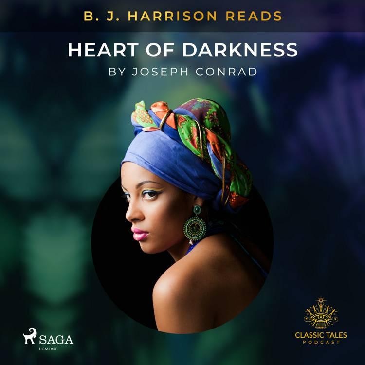 B. J. Harrison Reads Heart of Darkness af Joseph Conrad