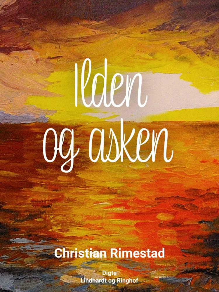 Ilden og asken af Christian Rimestad
