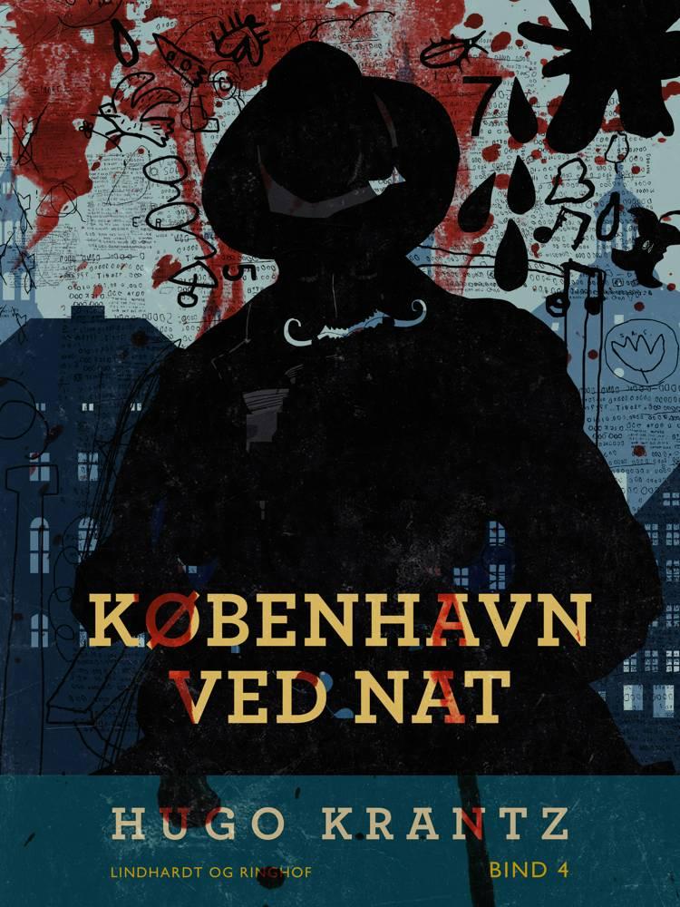 København ved nat. Bind 4 af Hugo Krantz