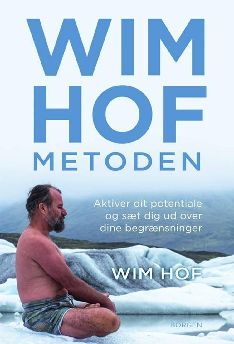 Wim Hof-metoden af Wim Hof