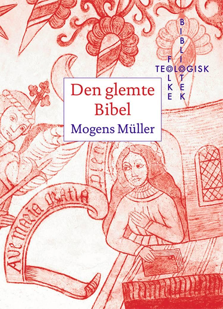 Den glemte Bibel af Mogens Müller