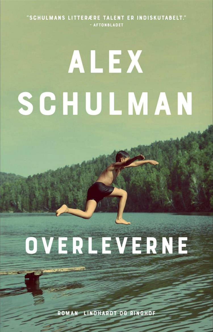 Overleverne af Alex Schulman