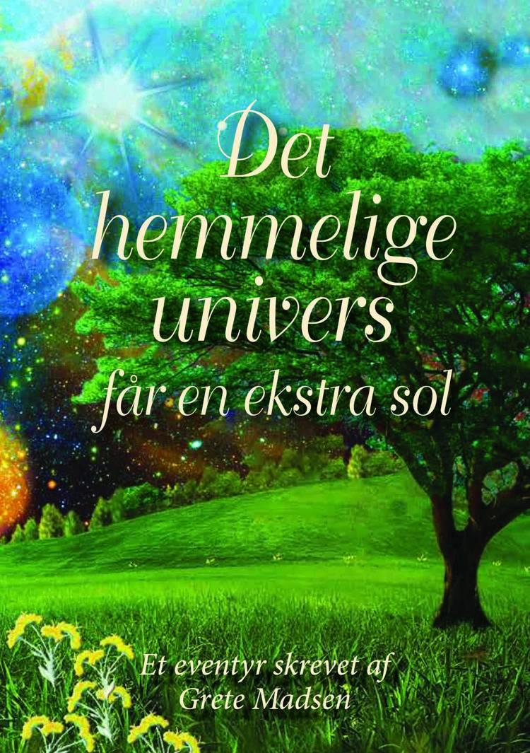 Det hemmelige univers får en ekstra sol af Grete Madsen
