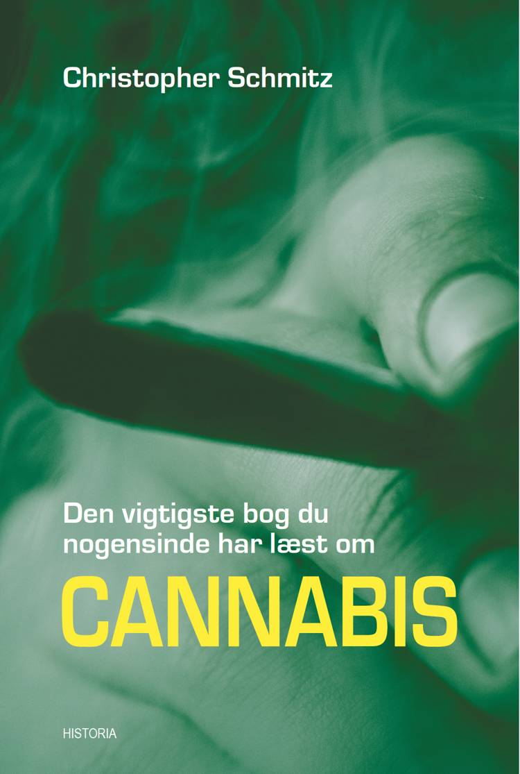 Den vigtigste bog du nogensinde har læst om Cannabis af Christopher Schmitz