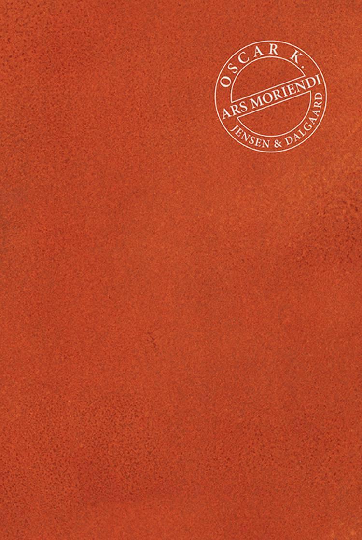 Ars Moriendi af Oscar K.