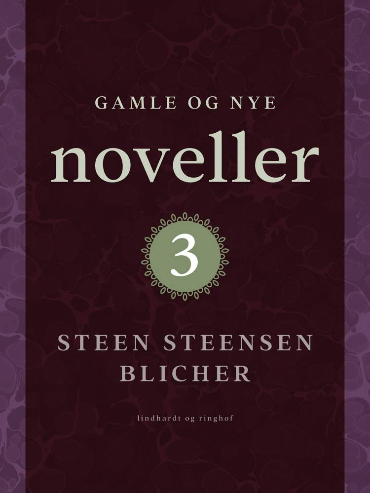 Gamle og nye noveller 3 af Steen Steensen Blicher