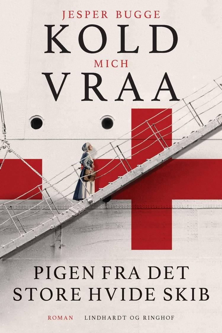 Pigen fra det store hvide skib af Mich Vraa og Jesper Bugge Kold