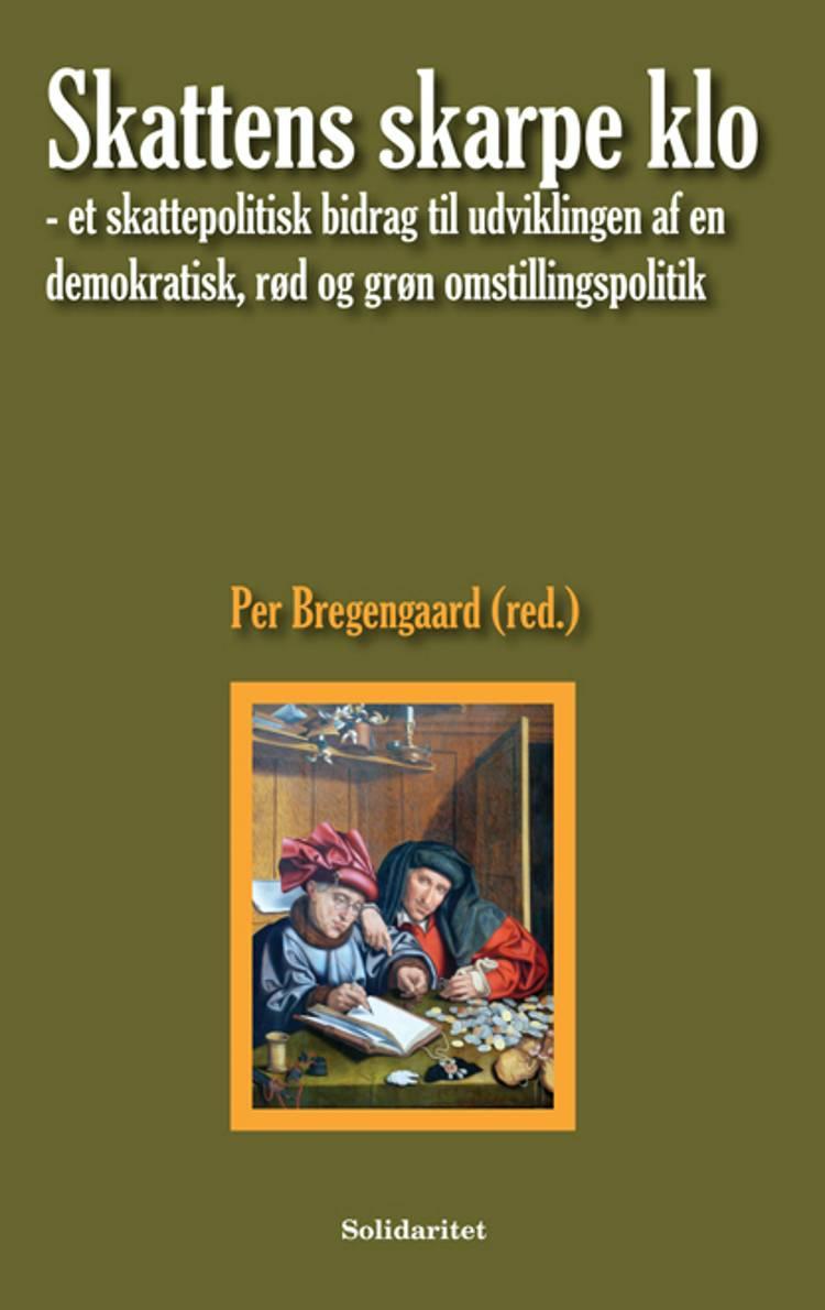 Skattens skarpe klo af Per Bregengaard
