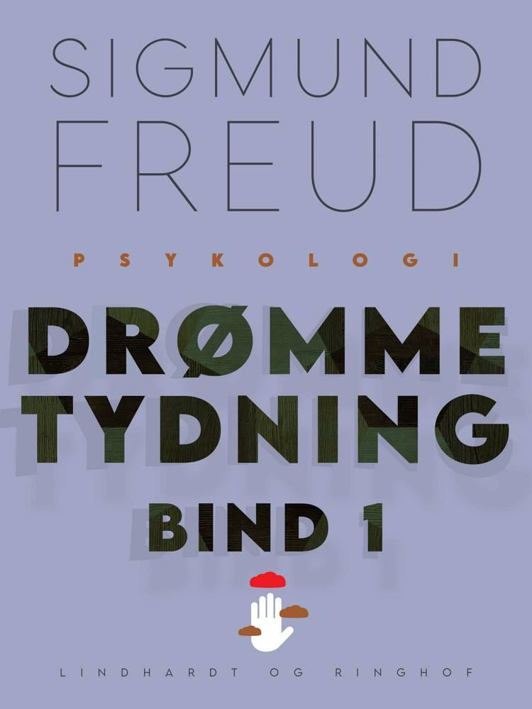 Drømmetydning bind 1 af Sigmund Freud