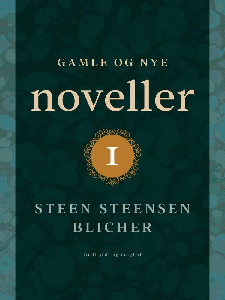 Gamle og nye noveller 1 af Steen Steensen Blicher