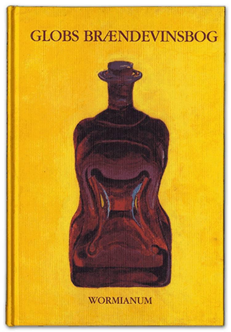 Globs brændevinsbog af Peter V. Glob