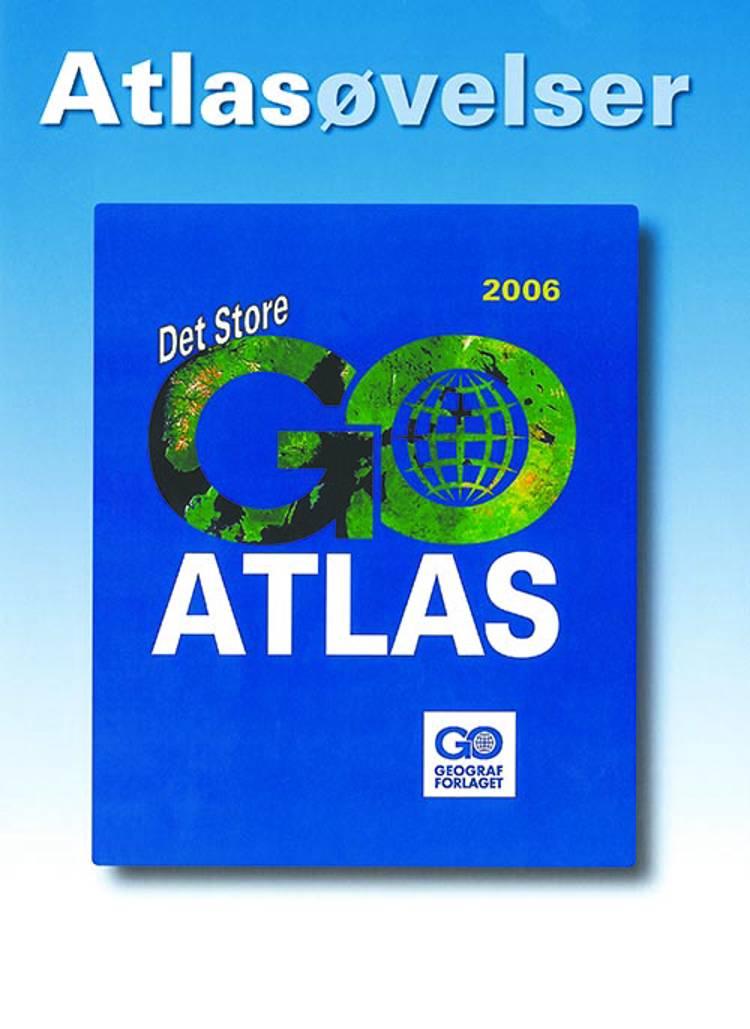Det Store GO-ATLAS 2006 - Atlasøvelser pakke á 25 stk. af Jørgen Steen og Tom Døllner