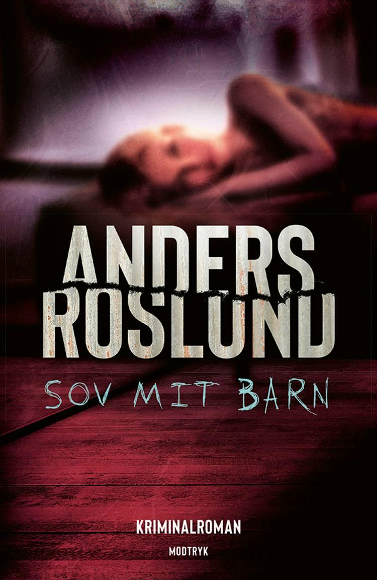 Sov mit barn af Anders Roslund