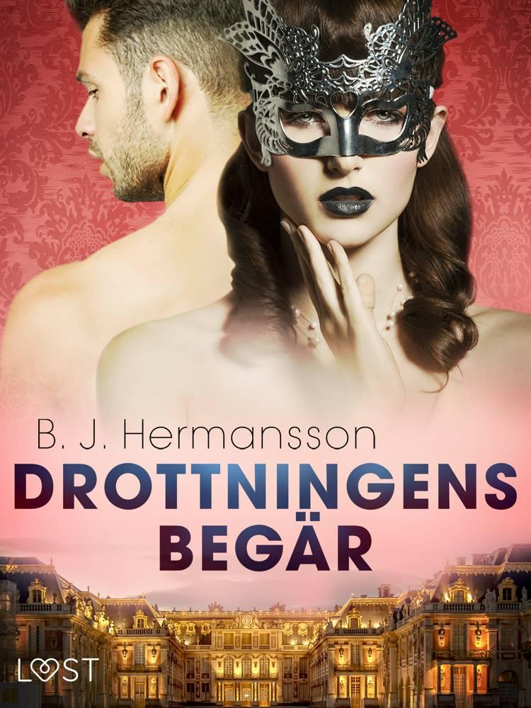 Drottningens begär - erotisk novell af B. J. Hermansson