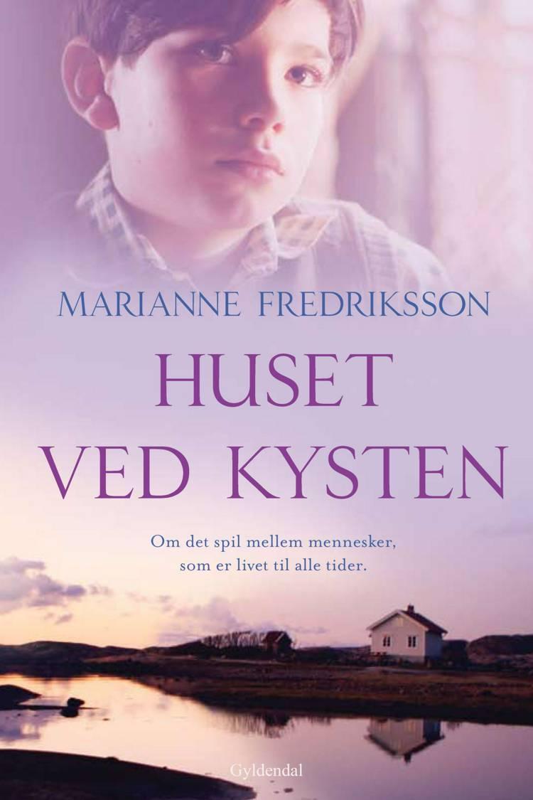Huset ved kysten af Marianne Fredriksson