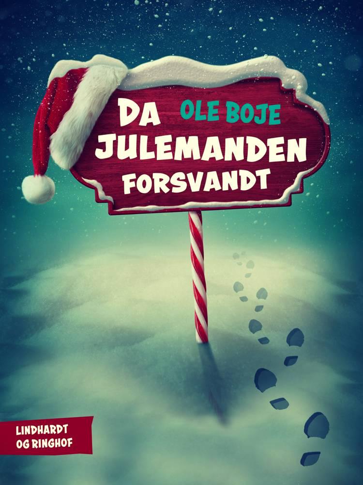 Da julemanden forsvandt af Ole Boje