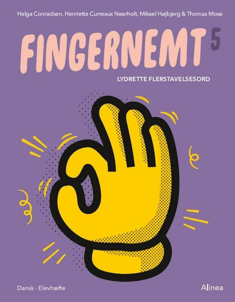 Fingernemt 5, Lydrette flerstavelsesord af Thomas Mose, Mikael Højbjerg og Helga Conradsen m.fl.