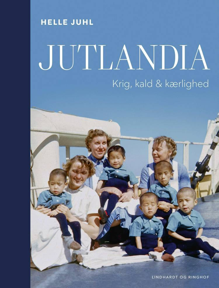 Jutlandia - Krig, kald & kærlighed af Helle Juhl