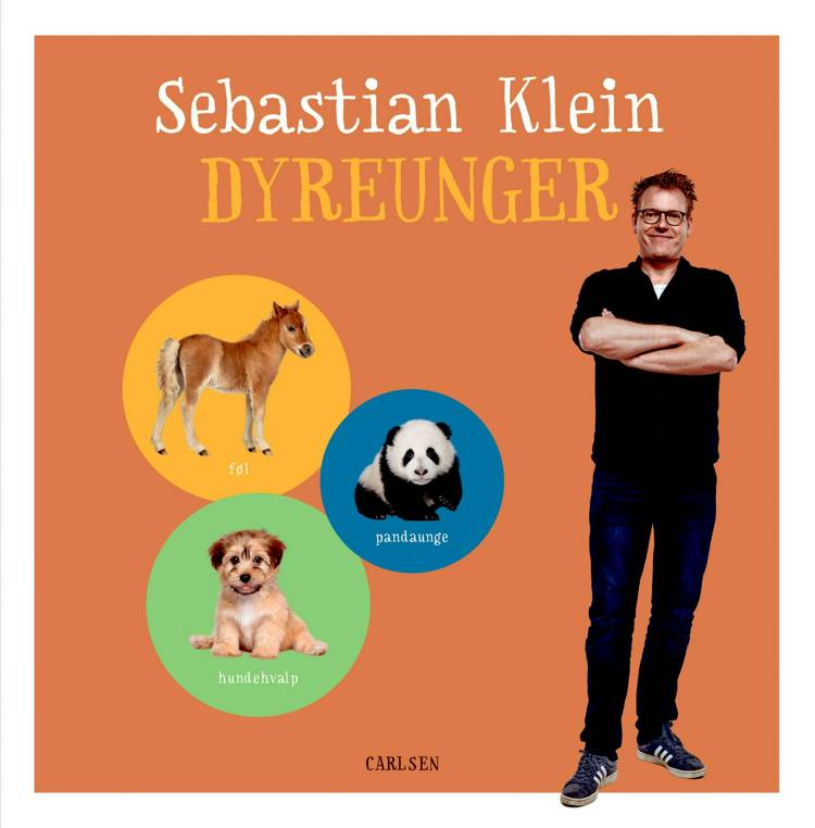 Sebastian Klein Dyreunger af Sebastian Klein og Dansk Spildtid ApS