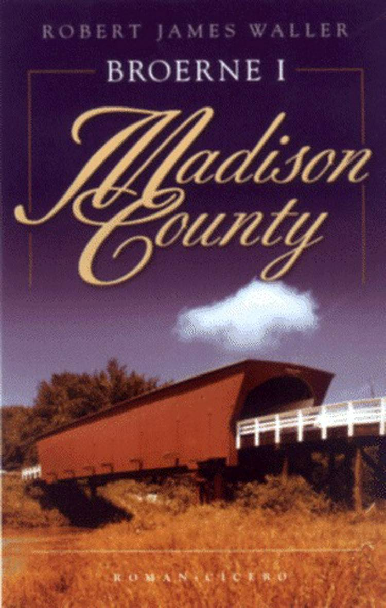 Broerne i Madison County af Robert James Waller