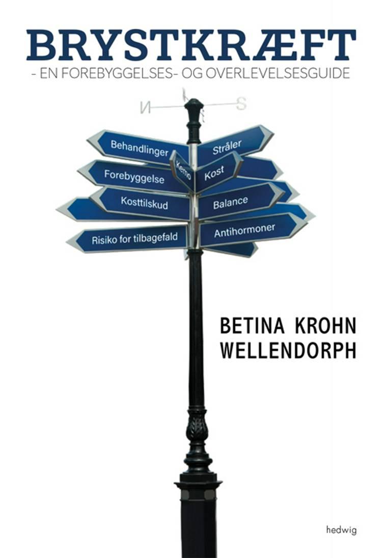 Brystkræft af Betina Krohn Wellendorph
