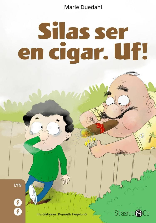 Silas ser en cigar af Marie Duedahl