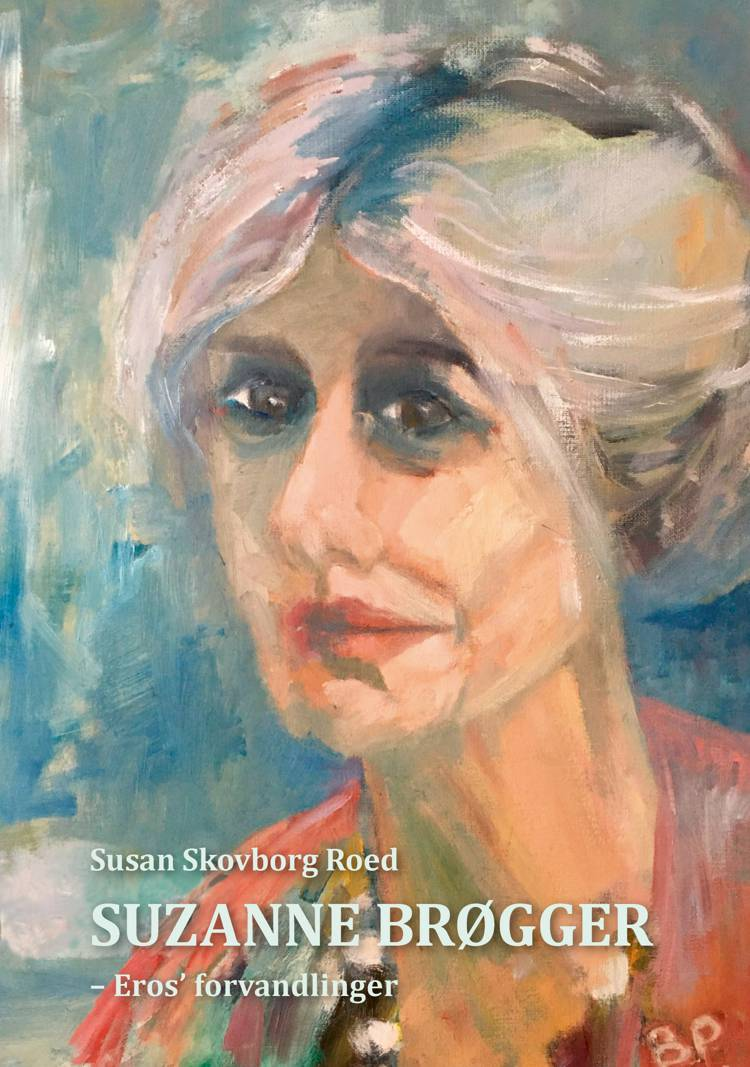 Suzanne Brøgger af Susan Skovborg Roed