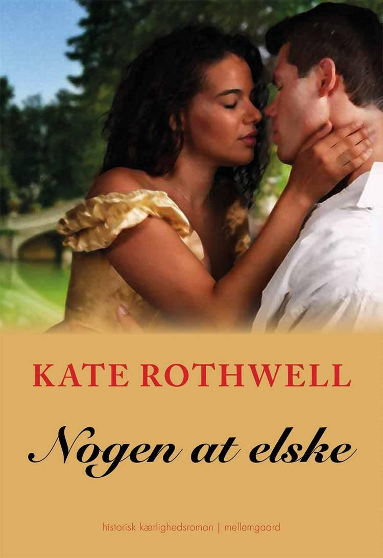 Nogen at elske af Kate Rothwell