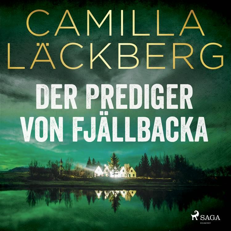 Der Prediger von Fjällbacka af Camilla Läckberg