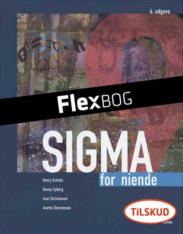 Sigma for niende, Elev af Henry Schultz, Benny Syberg og Anette Christensen m.fl.