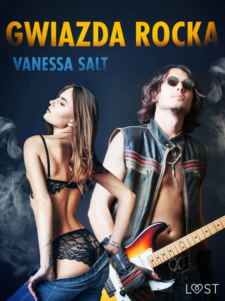 Gwiazda rocka - opowiadanie erotyczne af Vanessa Salt