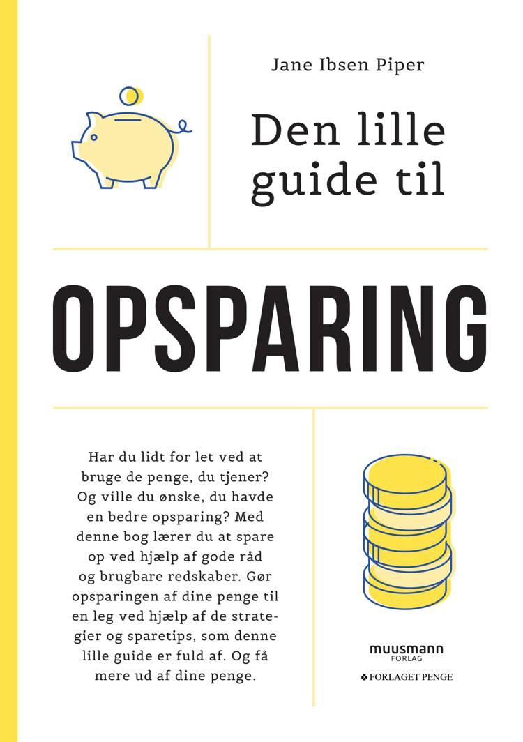 Den lille guide til Opsparing af Jane Ibsen Piper
